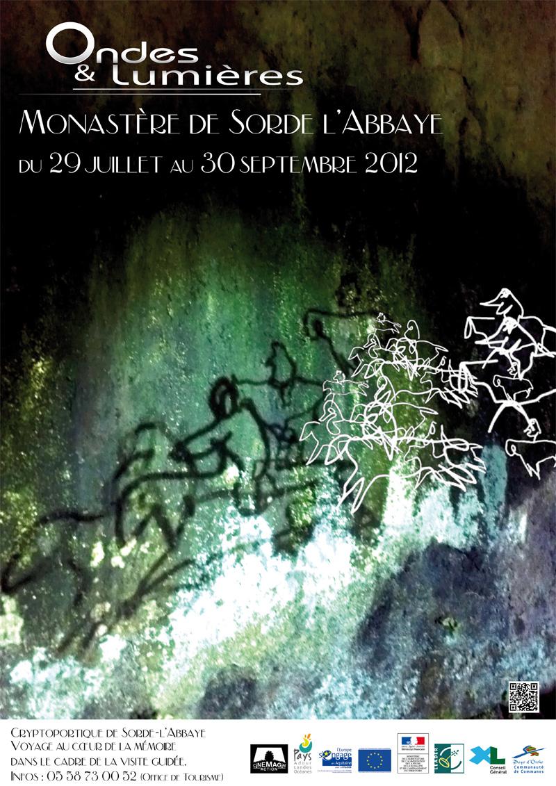 exposition Ondes et Lumières - cryptoportique de Sorde l'Abbaye - été 2012